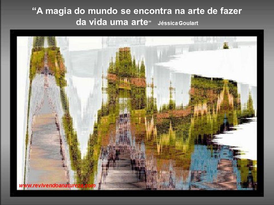 """""""A loucura é o ponto de transição para a sabedoria. O problema é que muitos se esquecem porque a ela chegaram"""" www.revivendoanatureza.com"""