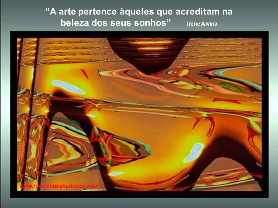 """""""Nada é difícil, resolva seus problemas com coragem, assuma suas atitudes de comportamentos"""" Irene Alvina www.revivendoanatureza.com"""