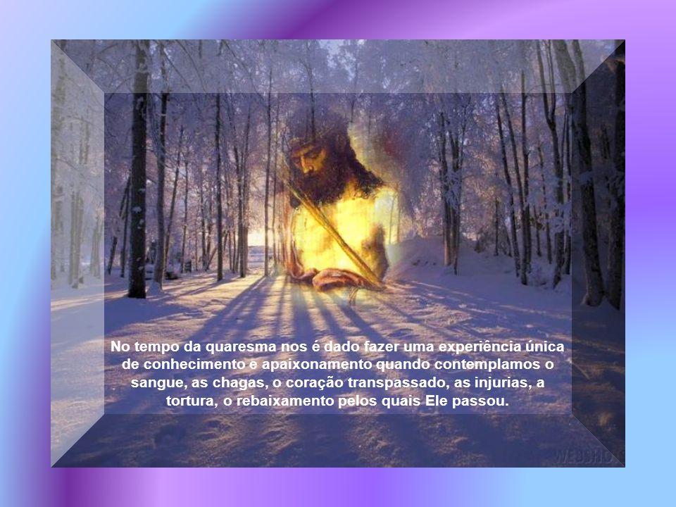 A paixão de Jesus oportuniza uma vinculação com Ele e a causa pela qual morre executado. Aumenta nossa fascinação por Ele, o Inocente condenado, aquel