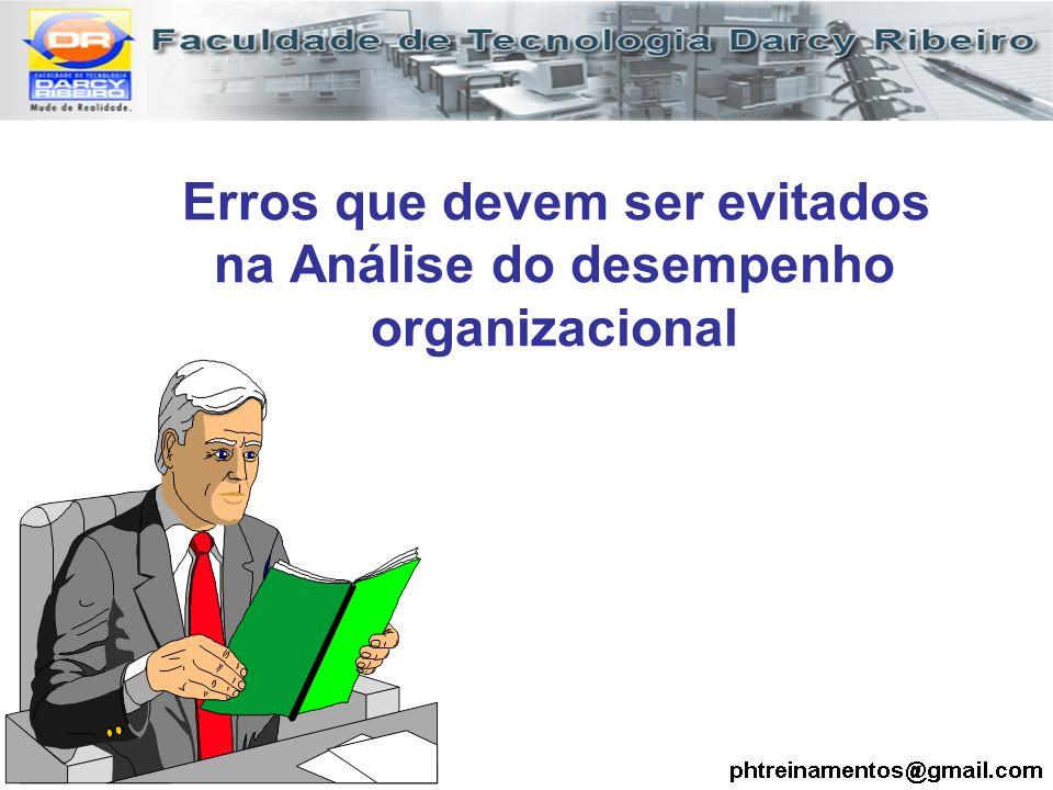 Erros que devem ser evitados na Análise do desempenho organizacional
