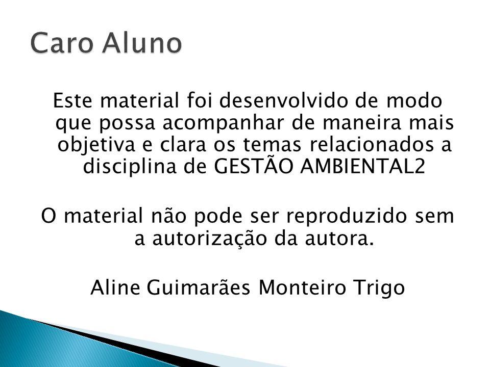 Prof. Aline Monteiro Trigo Junho 2013