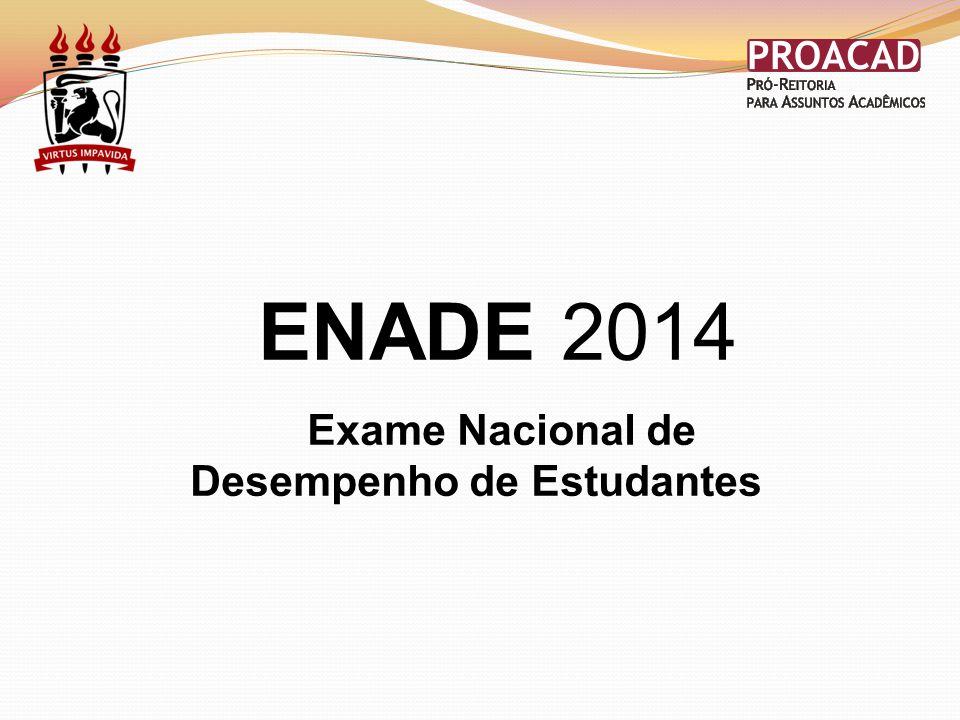 ENADE 2014 Exame Nacional de Desempenho de Estudantes