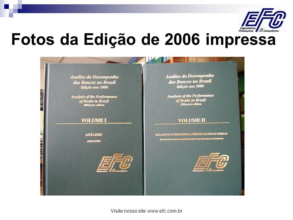 Visite nosso site www.efc.com.br O QUADRO ABAIXO PARTE DO ARQUIVO WORD COM DADOS DO ATIVO DO BRADESCO