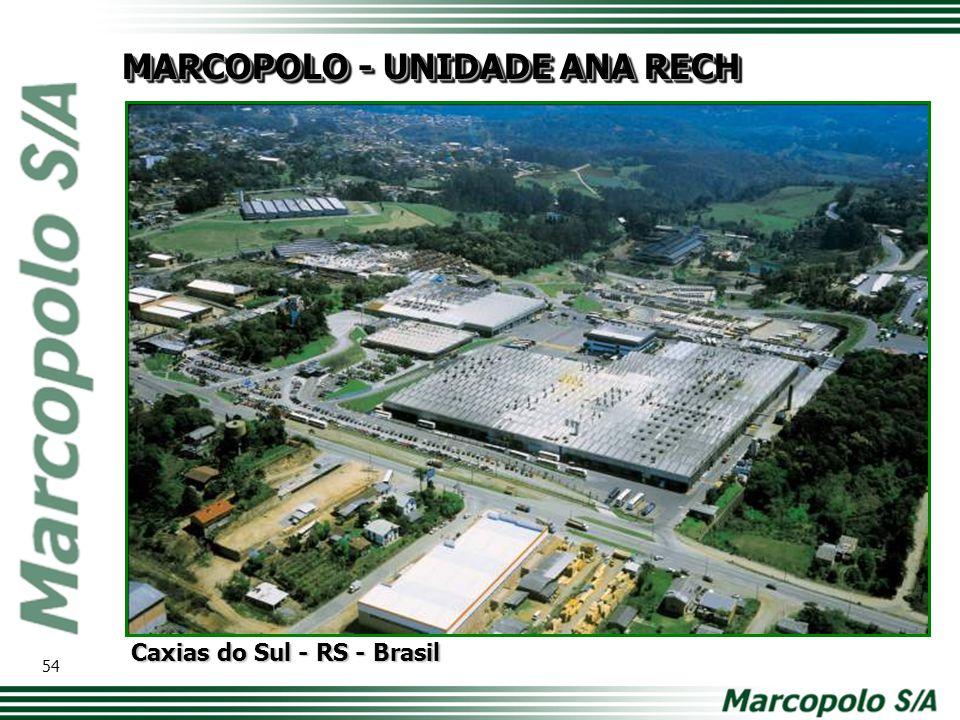 MARCOPOLO - UNIDADE ANA RECH Caxias do Sul - RS - Brasil 54