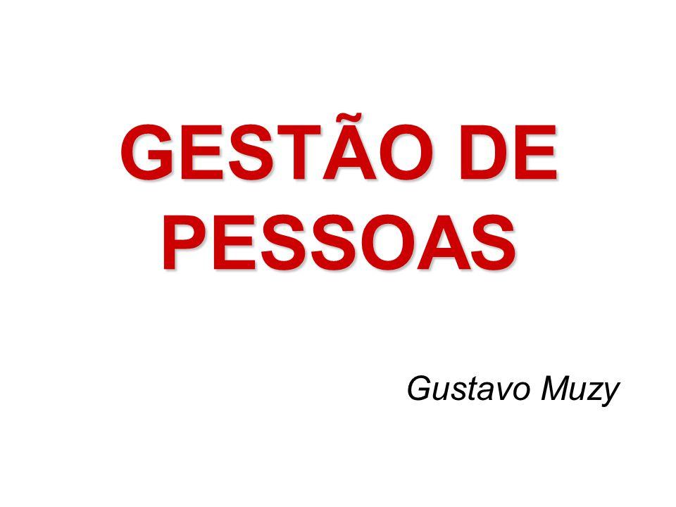 GESTÃO DE PESSOAS Gustavo Muzy
