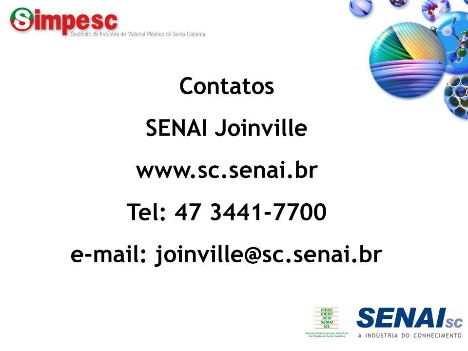 Fone: (47) 433.2351 – www.simpesc.org.br Contatos SENAI Joinville www.sc.senai.br Tel: 47 3441-7700 e-mail: joinville@sc.senai.br