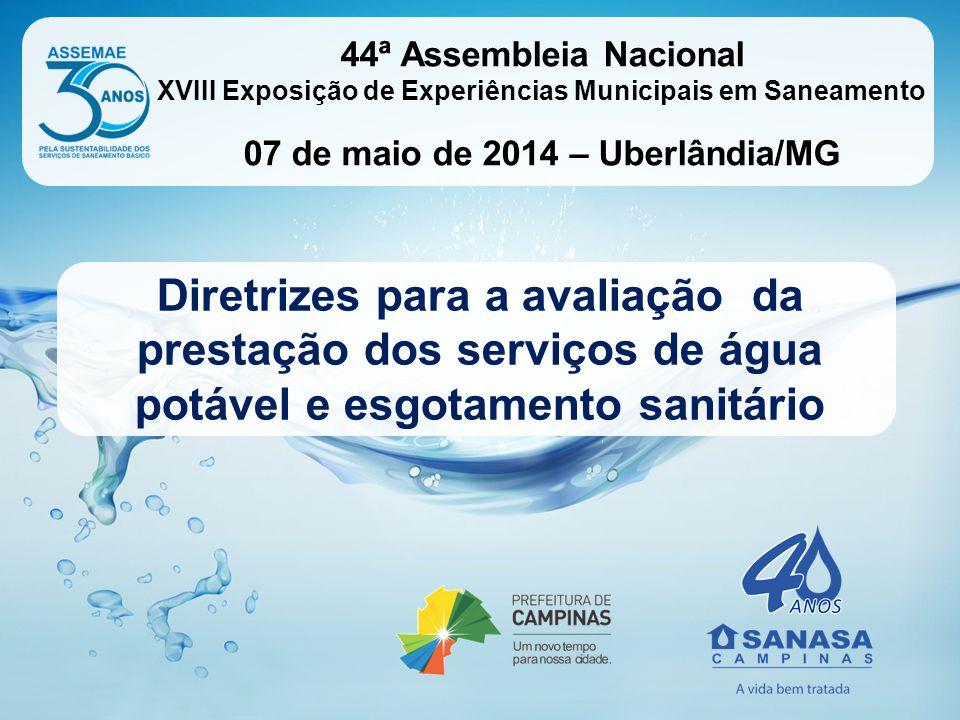 Diretrizes para a avaliação da prestação dos serviços de água potável e esgotamento sanitário 44ª Assembleia Nacional XVIII Exposição de Experiências