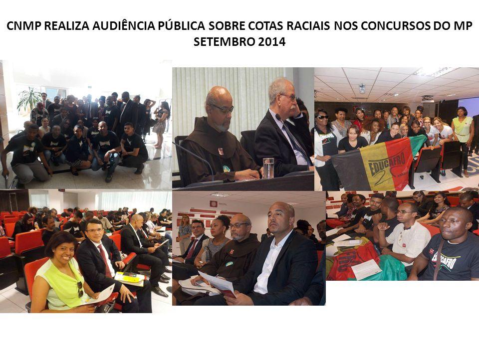 ABRAÇO SIMBÓLICO NO MINISTÉRIO PÚBLICO DA BAHIA OUTUBRO 2014 A decisão de adotar cotas aconteceu após muitos diálogos do Procurador Geral com a Dra.
