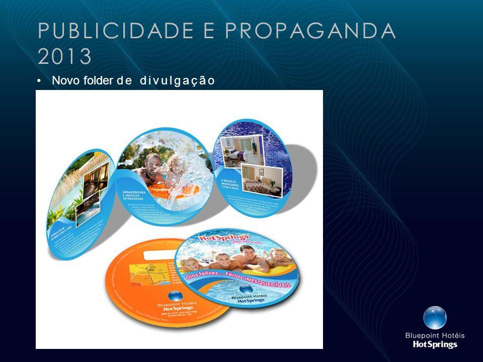 PUBLICIDADE E PROPAGANDA 2013 Novo folder de divulgação