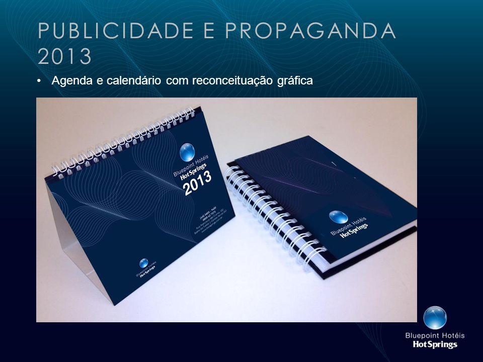 PUBLICIDADE E PROPAGANDA 2013 Agenda e calendário com reconceituação gráfica