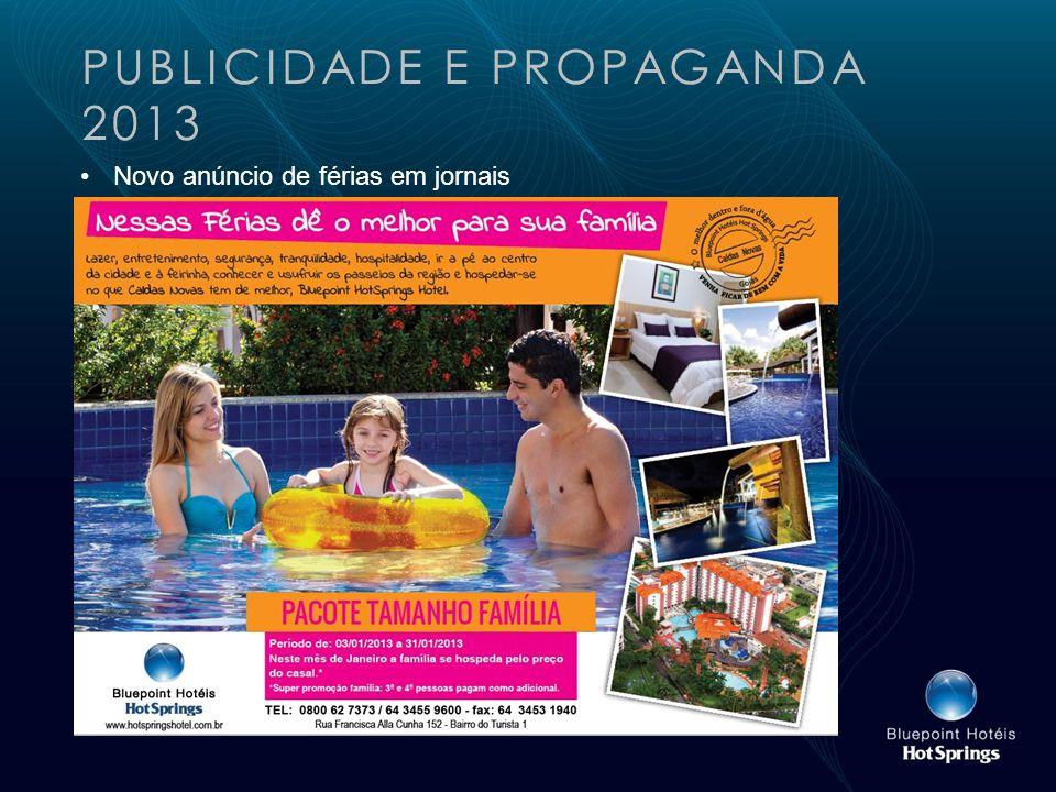 PUBLICIDADE E PROPAGANDA 2013 Novo anúncio de férias em jornais