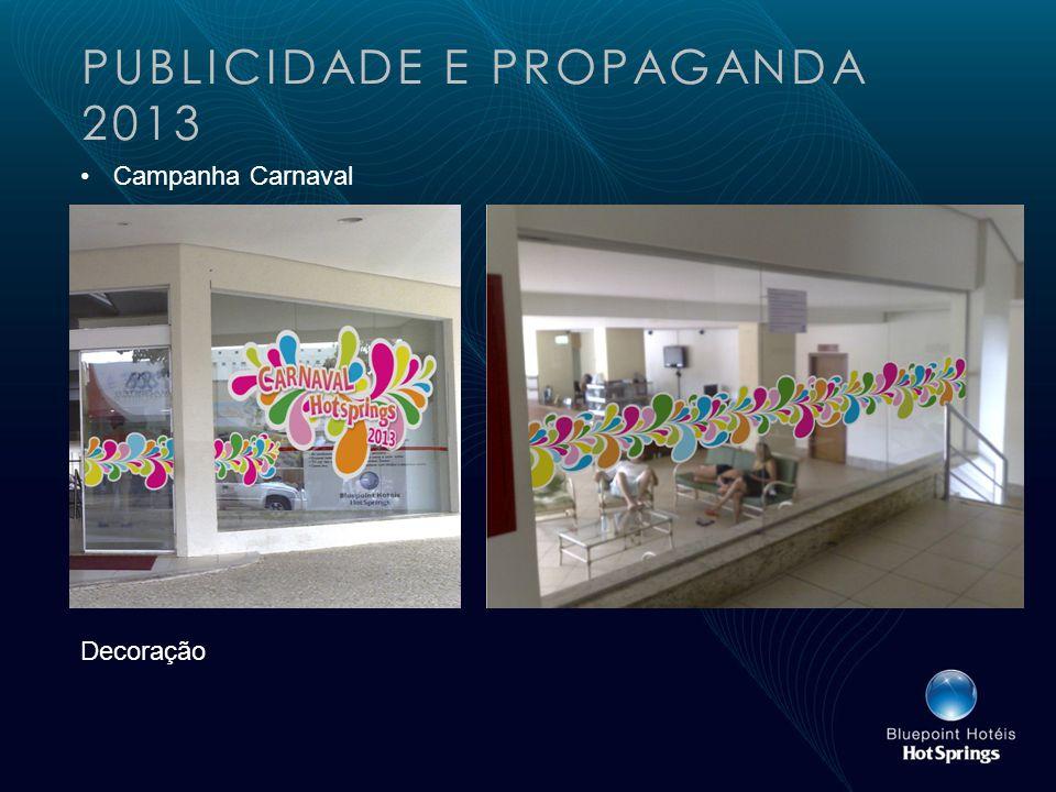 PUBLICIDADE E PROPAGANDA 2013 Campanha Carnaval Decoração