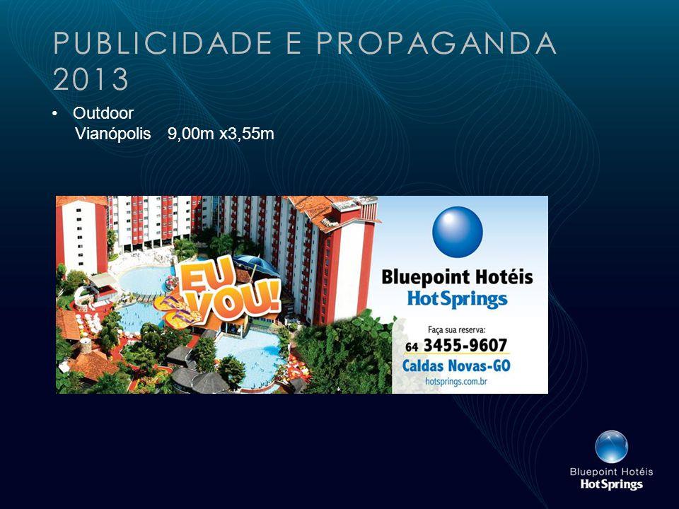 PUBLICIDADE E PROPAGANDA 2013 Outdoor Vianópolis 9,00m x3,55m