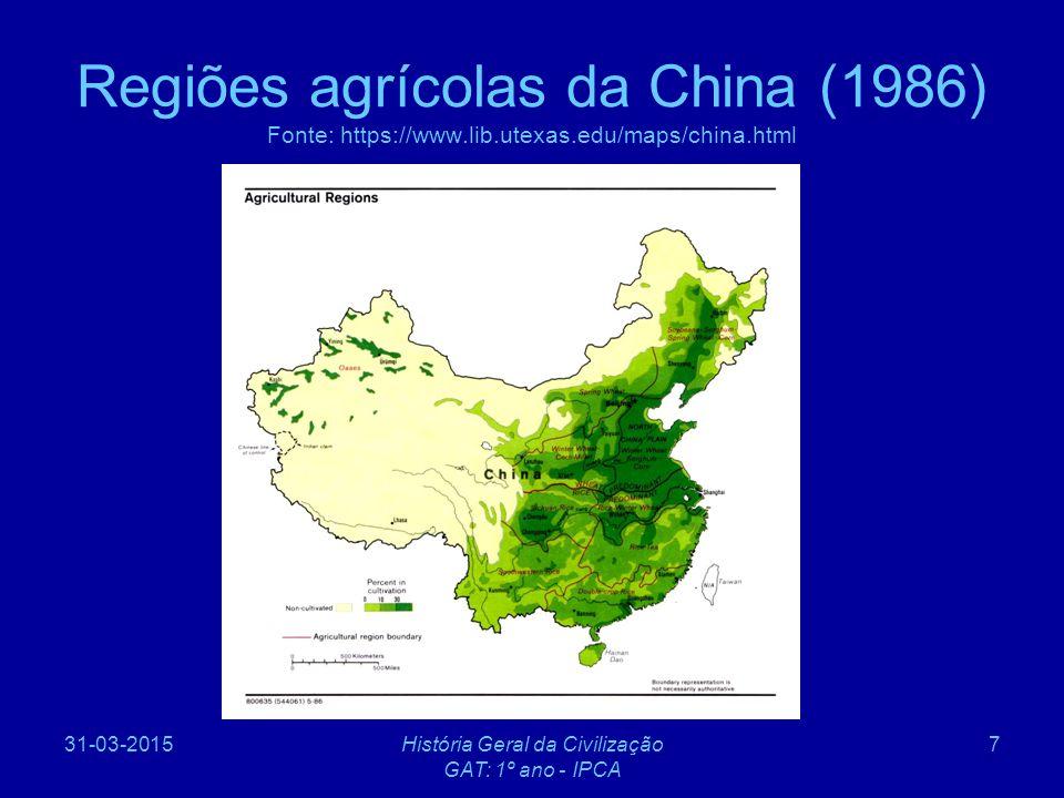 31-03-2015História Geral da Civilização GAT: 1º ano - IPCA 8 Introdução à geografia da China (3) O Sueste, grande produtor e consumidor de arroz, através da exportação, foi responsável pela generalização do seu consumo também a Norte.