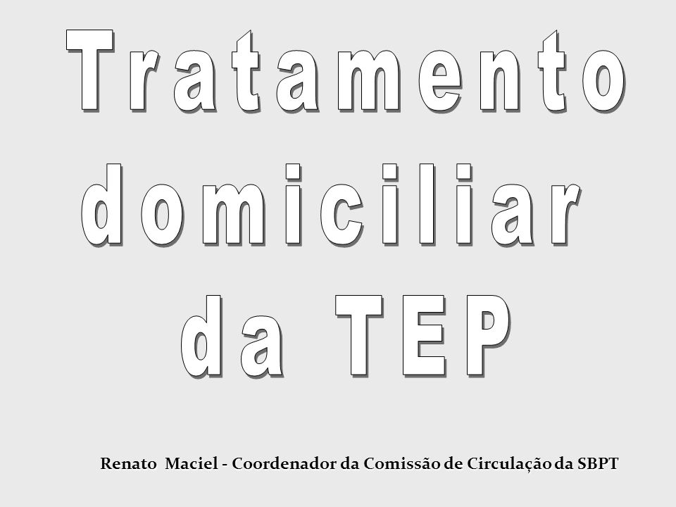 Estudo prospectivo, randomizado, controlado.90 N = { 415 TVP e 90 TEP.