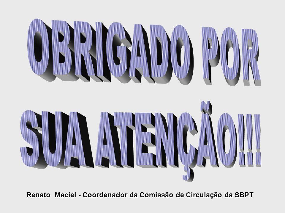 Renato Maciel - Coordenador da Comissão de Circulação da SBPT