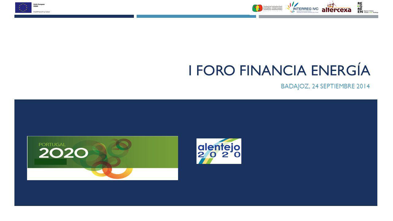 I FORO FINANCIA ENERGÍA BADAJOZ, 24 SEPTIEMBRE 2014