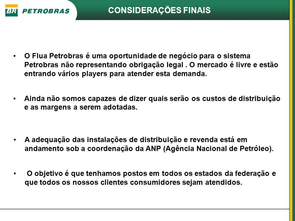 O Flua Petrobras é uma oportunidade de negócio para o sistema Petrobras não representando obrigação legal. O mercado é livre e estão entrando vários p