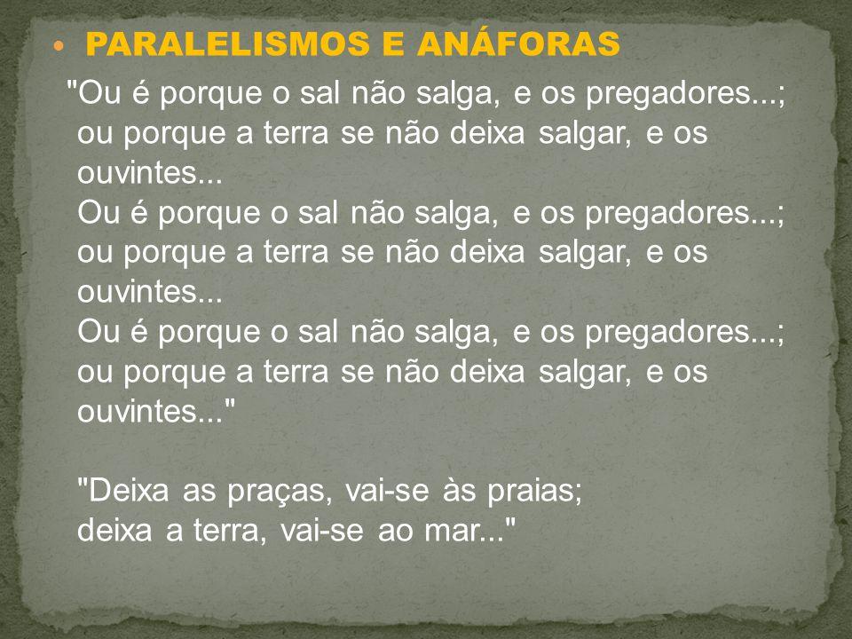 PARALELISMOS E ANÁFORAS