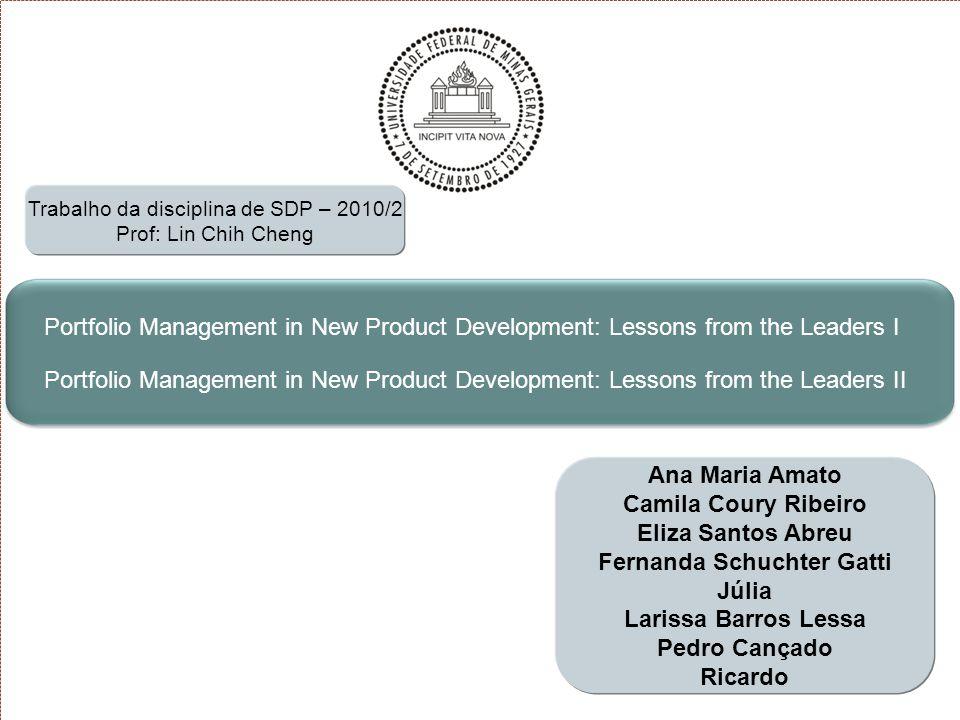 52 PM in NPD – Lessons from the Leaders II Alinhamento Estratégico Estratégica de cima pra baixo Onde Estamos Observações e Questões O processo de gerenciamento de portfólio