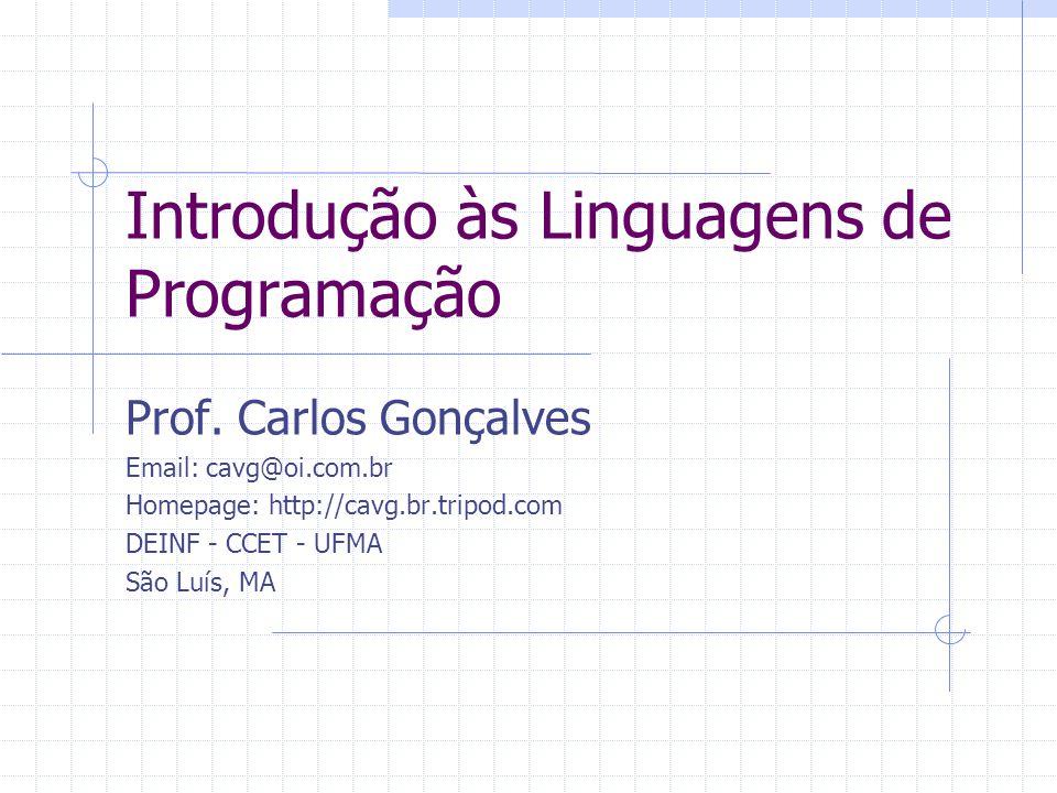 Introdução às Linguagens de Programação Prof.
