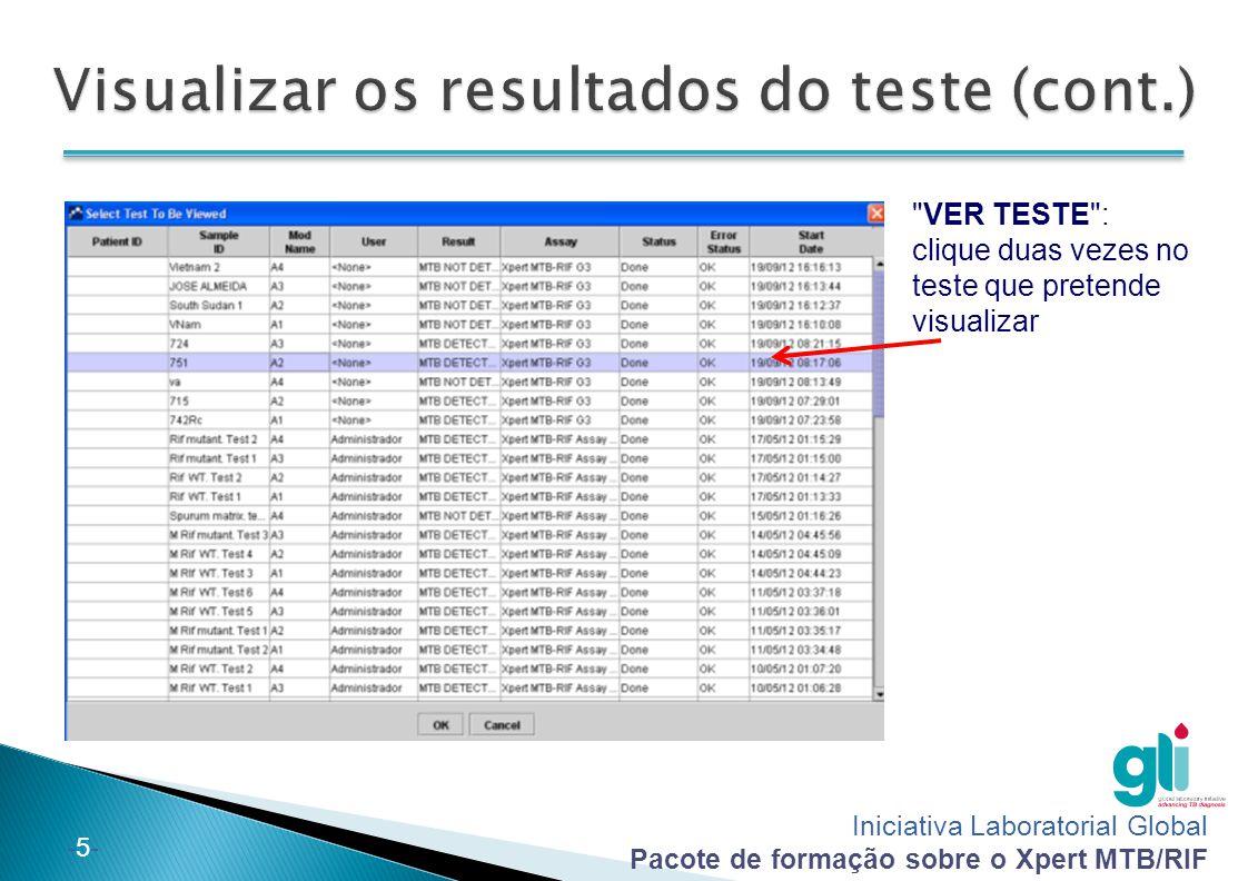Iniciativa Laboratorial Global Pacote de formação sobre o Xpert MTB/RIF -26- 1.