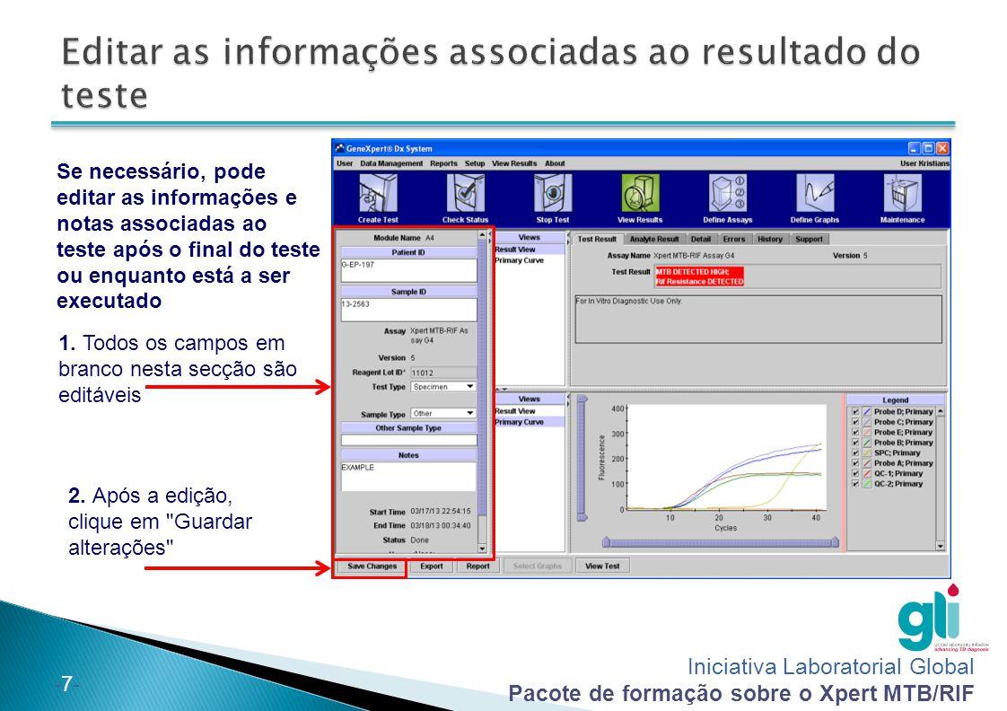 Iniciativa Laboratorial Global Pacote de formação sobre o Xpert MTB/RIF -28- 1.