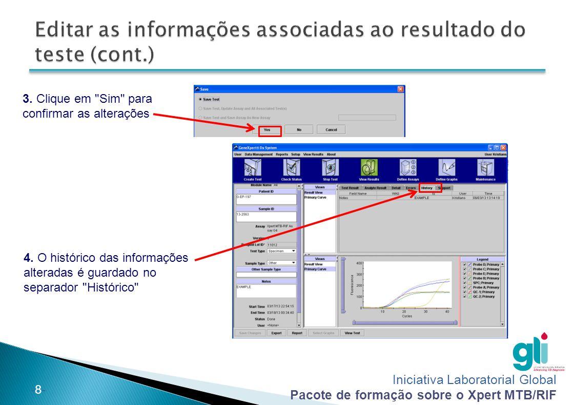 Iniciativa Laboratorial Global Pacote de formação sobre o Xpert MTB/RIF -29- 1.