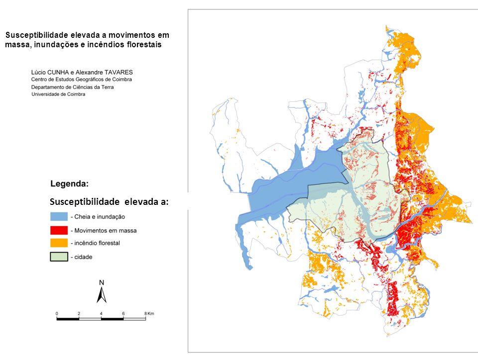 Susceptibilidade elevada a movimentos em massa, inundações e incêndios florestais Susceptibilidade elevada a: