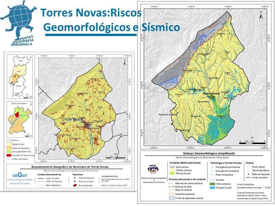 25 Torres Novas:Riscos Geomorfológicos e Sísmico