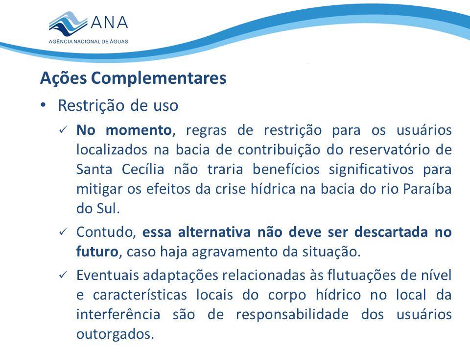 Captações para abastecimento público Ações Complementares MUNICÍPIOS SOB INFLUÊNCIA DO SISTEMA HIDRÁULICO DA BACIA DO RIO PARAÍBA DO SUL Município População abastecida pelo rio Paraíba do Sul (hab.) Demanda média no rio Paraíba do Sul (L/s) Aparecida/SP34.49892 Caçapava/SP7.2514 Guararema/SP22.24075 Jacareí/SP170.803517 Natividade da Serra/SP2.7889 Paraibuna/SP5.13112 Pindamonhangaba/SP141.708192 Redenção da Serra/SP1.8813 Santa Branca/SP12.14031 São José dos Campos/SP469.0001.578 Taubaté/SP174.510521 Tremembé/SP16.25132 Barra do Piraí/RJ85.818254 Barra Mansa/RJ162.748472 Cambuci/RJ6.43329 Campos dos Goytacazes/RJ350.7691.110 Itaocara/RJ11.46342 Paraíba do Sul/RJ34.30591 Pinheiral/RJ18.94853 Porto Real/RJ13.65542 Quatis/RJ9.50127 Resende/RJ93.671304 São Fidélis/RJ24.59079 São João da Barra/RJ10.21536 Sapucaia/RJ4.65933 Três Rios/RJ68.158206 Vassouras/RJ19.15458 Volta Redonda/RJ255.584737
