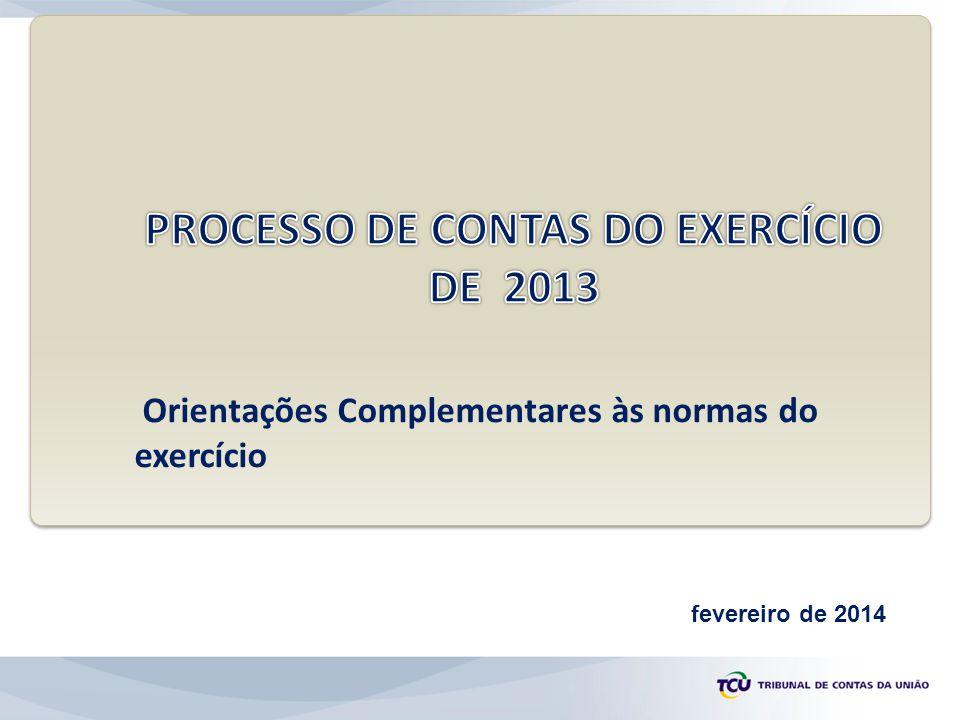Orientações Complementares às normas do exercício fevereiro de 2014