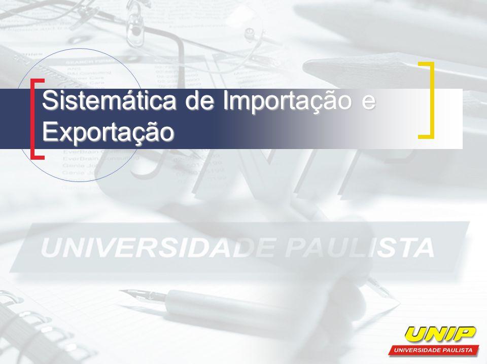 Sistemática de Importação e Exportação
