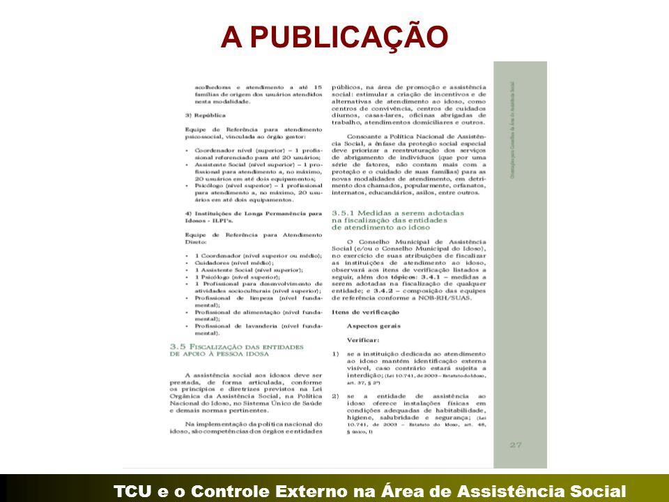 TCU e o Controle Externo na Área de Assistência Social A PUBLICAÇÃO