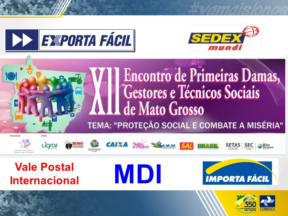 Conceito do Serviço O objetivo principal do Exporta Fácil é: criar facilidades para que os empresários, em especial de micro e pequenas empresas, possam exportar de qualquer lugar do Brasil para qualquer lugar do mundo