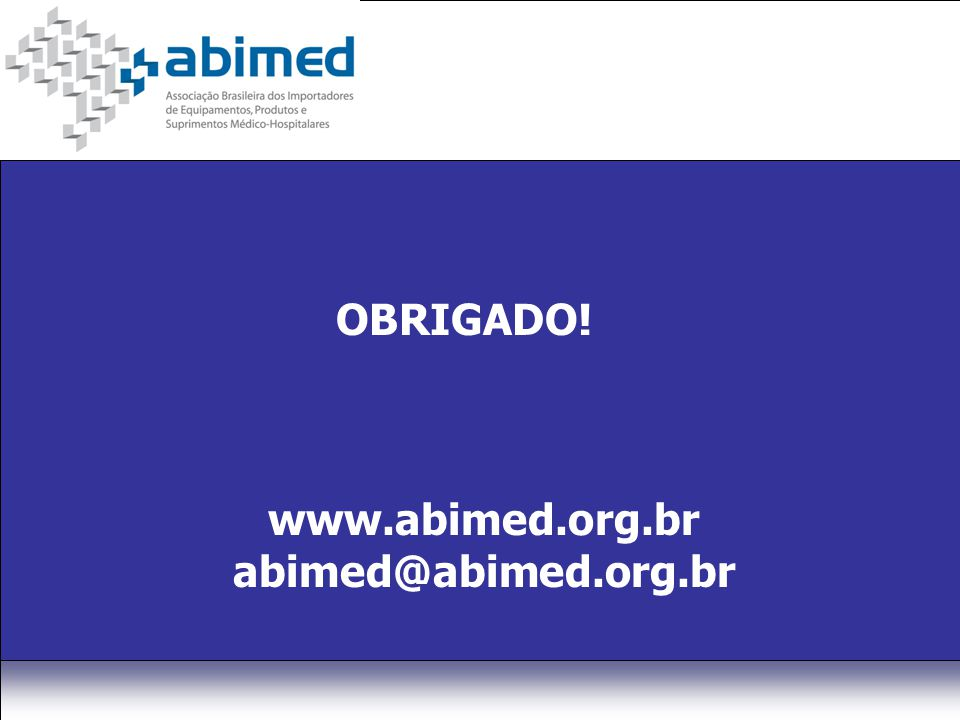www.abimed.org.br abimed@abimed.org.br OBRIGADO!