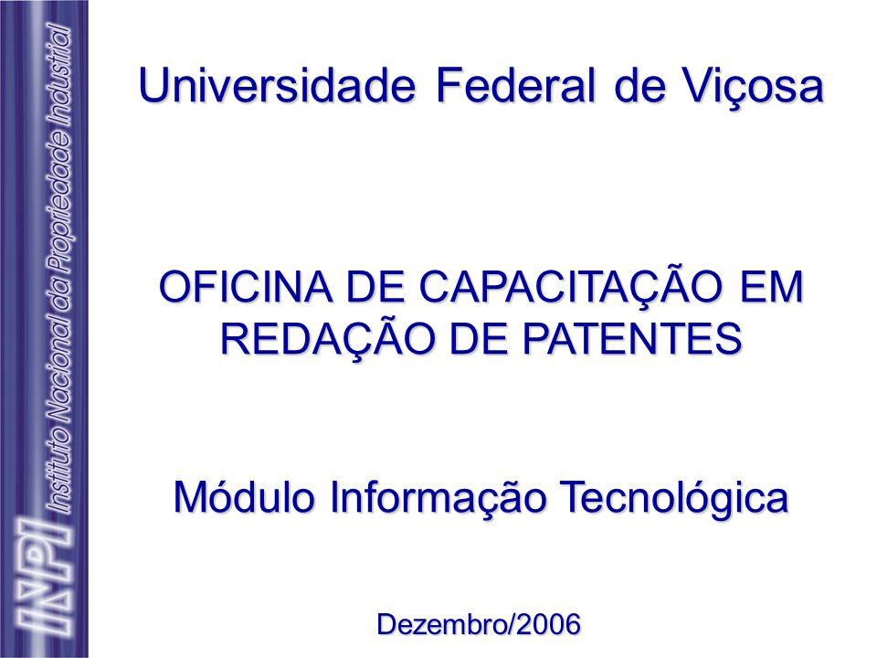 Informação técnica (12) Indica o tipo de documento (patente de invenção, Modelo de Utilidade, etc); (51) Classificação Internacional de Patente (IPC); (52) Classificação Nacional ou doméstica de patente; (54) Título da Invenção; (56) Lista de documentos anteriores citados pelo depositante (pode auxiliar no exame) ou encontrados pelo examinador de patentes durante a busca para exame; (57) Resumo do conteúdo do documento.