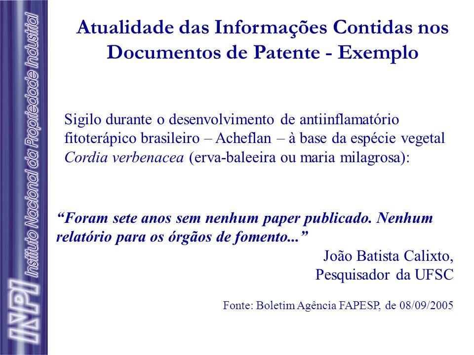 Vantagens da Utilização do Documento de Patente como Fonte de Informação  Conteúdo: suficiente para que um profissional da área técnica da invenção c