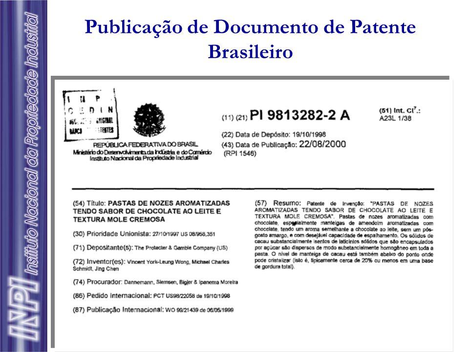 Brasil: Publicação oficial na Revista da Propriedade Industrial (dados bibliográficos e resumo) Documento na íntegra mediante solicitação EUA: Até 200