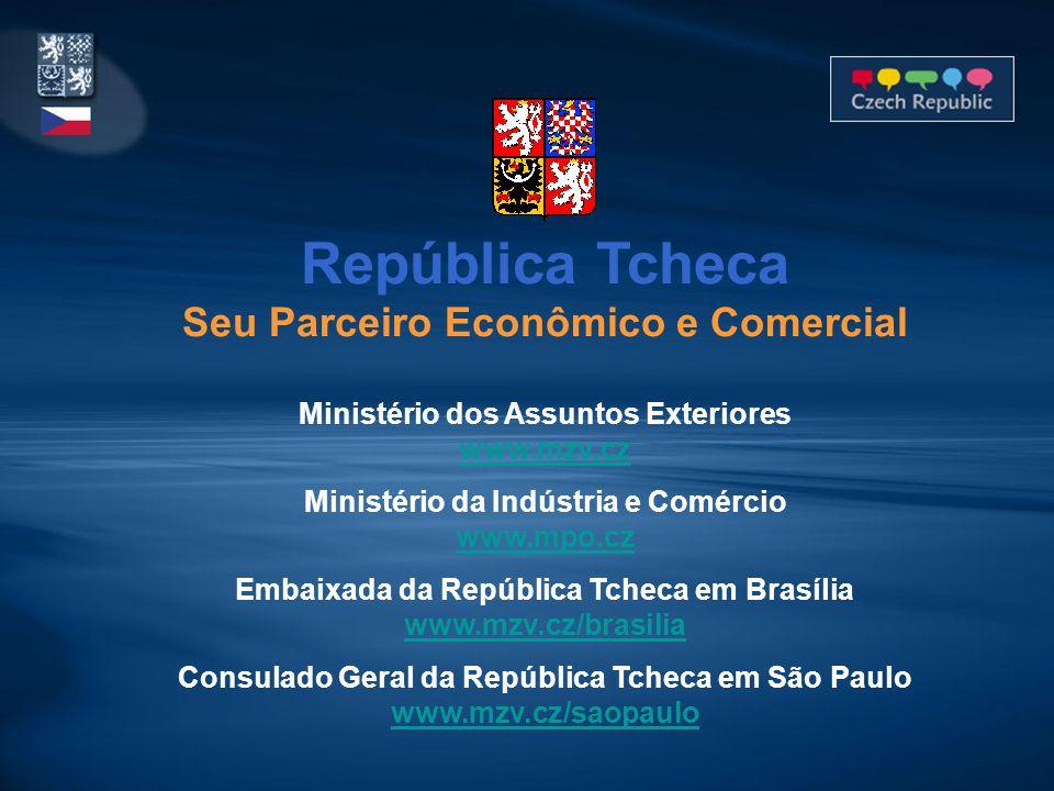 República Tcheca Seu Parceiro Econômico e Comercial Ministério dos Assuntos Exteriores www.mzv.cz Ministério da Indústria e Comércio www.mpo.cz Embaix