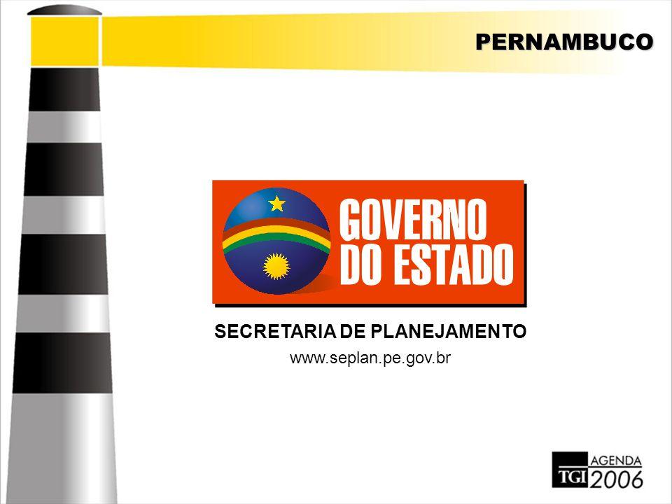 PERNAMBUCO SECRETARIA DE PLANEJAMENTO www.seplan.pe.gov.br