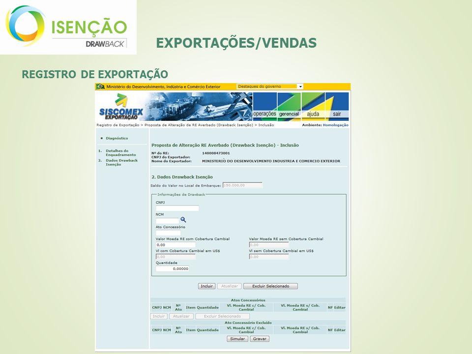 EXPORTAÇÕES/VENDAS REGISTRO DE EXPORTAÇÃO