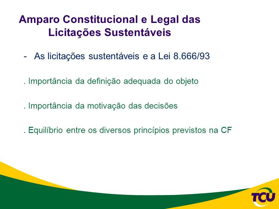 Amparo Constitucional e Legal das Licitações Sustentáveis -As licitações sustentáveis e a Lei 8.666/93.