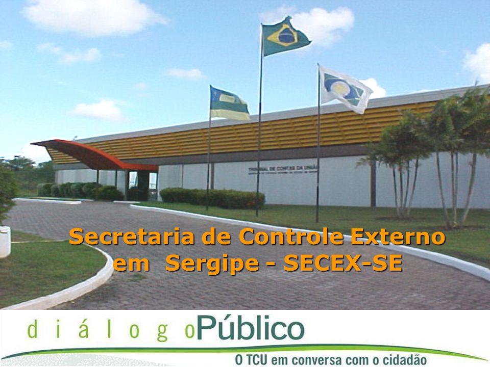 Secretaria de Controle Externo em Sergipe - SECEX-SE