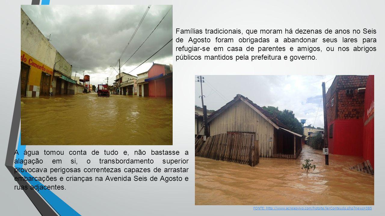 FONTE: http://www.acreaovivo.com/hotsite/lerConteudo.php?news=385 Famílias tradicionais, que moram há dezenas de anos no Seis de Agosto foram obrigada