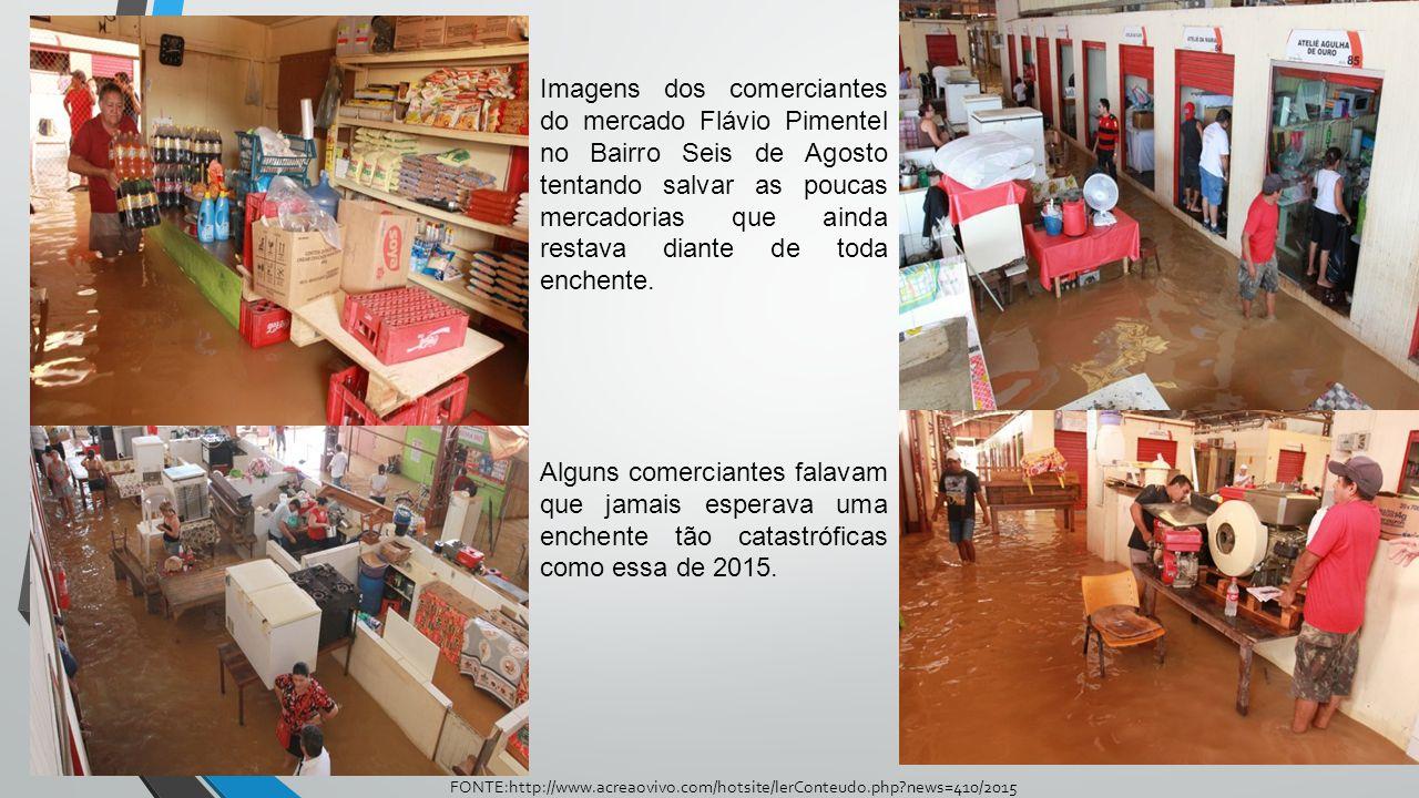 Imagens dos comerciantes do mercado Flávio Pimentel no Bairro Seis de Agosto tentando salvar as poucas mercadorias que ainda restava diante de toda en