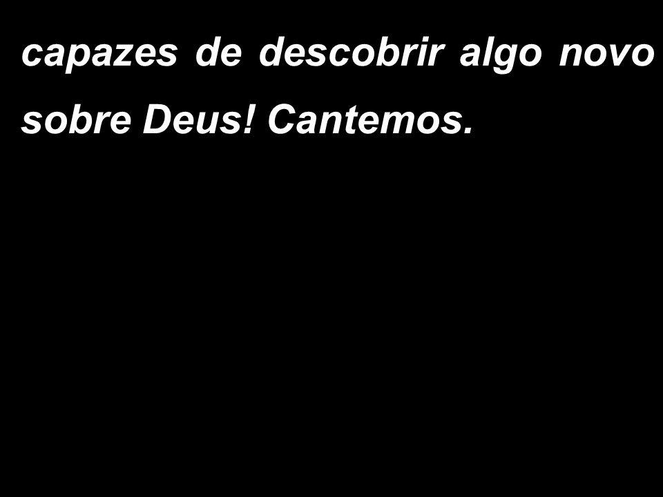 - Eis o mistério da fé.- Anunciamos, Senhor, a vossa morte e proclamamos a vossa ressurreição.
