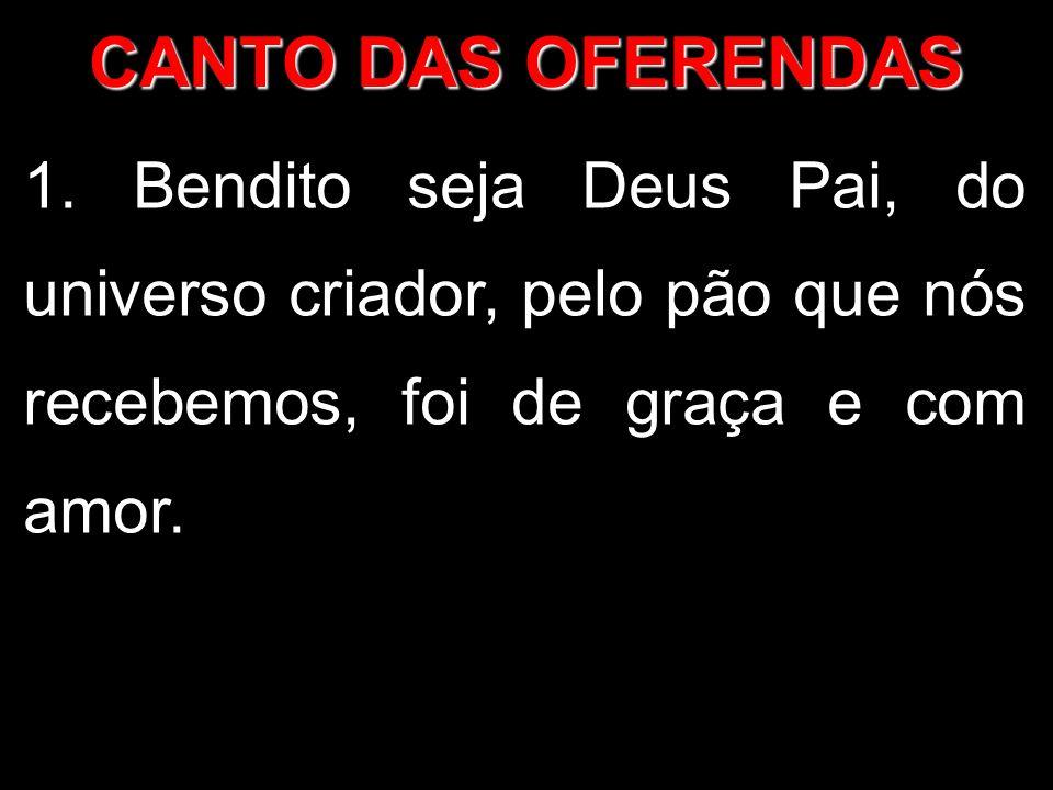 CANTO DAS OFERENDAS 1.