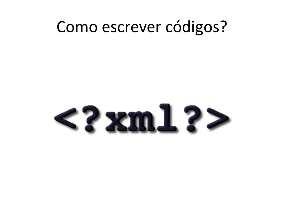 Como escrever códigos?