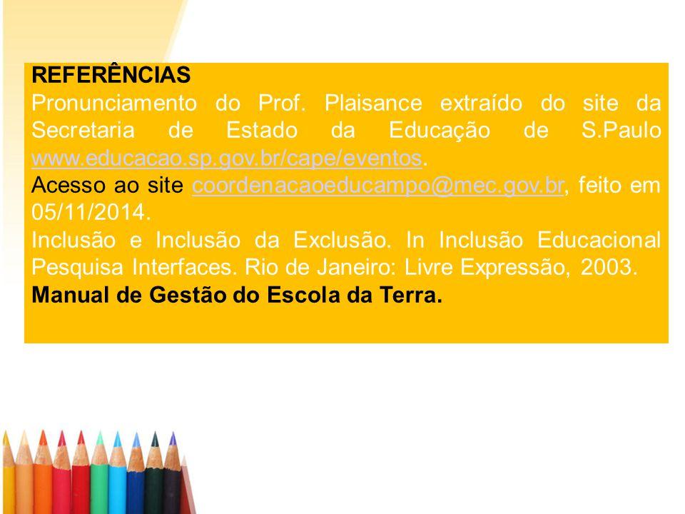 REFERÊNCIAS Pronunciamento do Prof.
